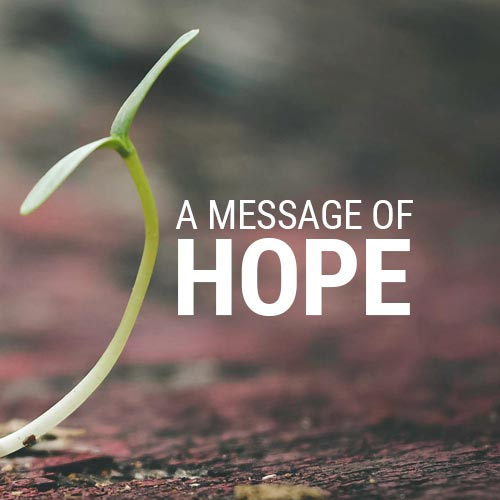 A Message of Hope